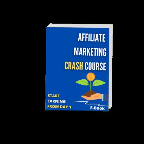 Affiliate marketing crash course
